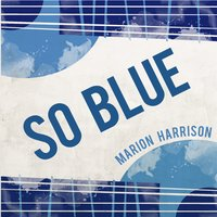 So Blue — Marion Harrison