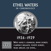 Complete Jazz Series 1926 - 1929 — Ethel Waters