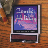 Close Cover Before Striking — Combo Holiday