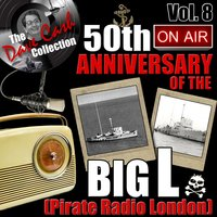 The Dave Cash Collection: 50th Anniversary of the Big L (Pirate Radio London), Vol. 8 — сборник