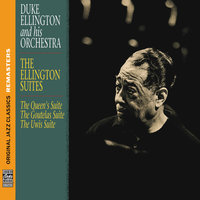 The Ellington Suites — Duke Ellington & His Orchestra, Duke Ellington & His Famous Orchestra