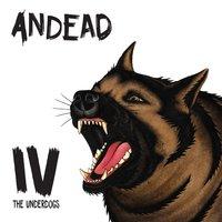 IV the Underdogs — Andead