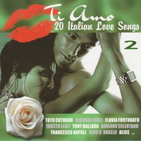 Ti Amo. 20 Italian Love Songs 2 — сборник