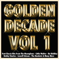 Golden Decade Vol 1 — The Moonglows