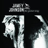 The Guitar Song — Jamey Johnson