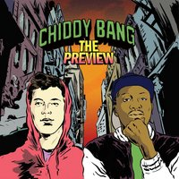 The Preview — Chiddy Bang