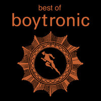 Best of Boytronic — Boytronic