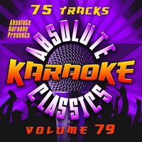 Absolute Karaoke Presents - Absolute Karaoke Classics Vol. 80 — Absolute Karaoke
