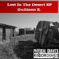 Lost In the Desert - EP — Giuliano Z