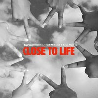 Close to Life — Leon Ware, Frank McComb, Stephen Emmer