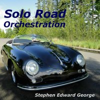 Solo Road Orchestration — Stephen Edward George