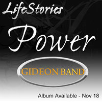LifeStories (Power) — Gideon Band