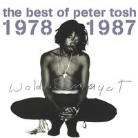 The Best Of Peter Tosh 1978-1987 — Peter Tosh