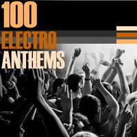 100 Electro Anthems — сборник