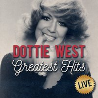 Greatest Hits — Dottie West