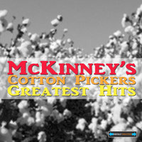 McKinney's Cotton Pickers Greatest Hits — McKinney's Cotton Pickers