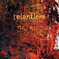 Relentless — Misty Edwards