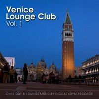 VENICE LOUNGE CLUB VOL. 1 — сборник