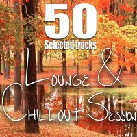 Lounge & Chillout Session — сборник