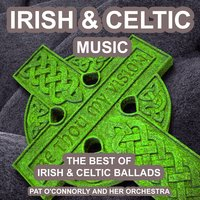 Irish and Celtic Music — Pat O'Connorly and Her Orchestra