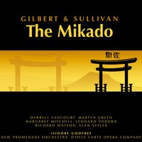 Gilbert and Sullivan: The Mikado — Martyn Green