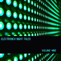Electronica Night Tales, Vol. 9 — сборник