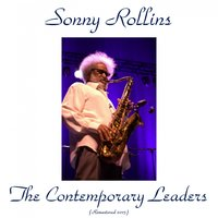 The Contemporary Leaders — Sonny Rollins