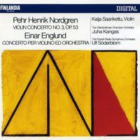 Nordgren and Englund : Violin Concertos — Ostrobothnian Chamber Orchestra, Finnish Radio Symphony Orchestra, Nordgren and Englund : Violin Concertos