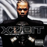Man VS Machine — Xzibit