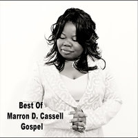 Best of Marron Cassell Gospel — Marron Dwah Cassell
