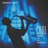 Cool - Intimate Jazz for Entertaining — Sugo Music Artists