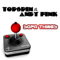 Sofa Things — Topspin & Andy Fink