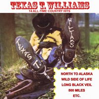 14 All-Time Country Hits — Texas T. Williams