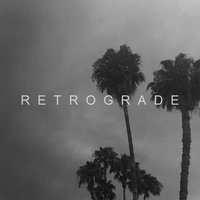 Retrograde — Vincent
