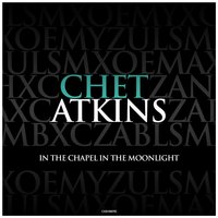 In the Chapel in the Moonlight — Chet Atkins, Ирвинг Берлин