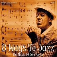 8 Ways to Jazz the Music of Cole Porter — сборник