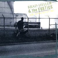 The Conscience of Sins — Brad Heller and the Fustics