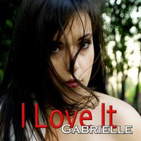 Tribute To Icona Pop: I Love It — Gabrielle