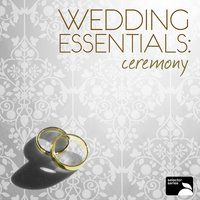 Wedding Essentials: The Ceremony — сборник