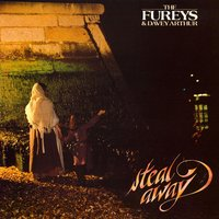 Steal Away — The Fureys & Davey Arthur