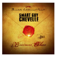 Business Class — Smart Guy Chevelle