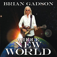 Whole New World — Brian Gadson