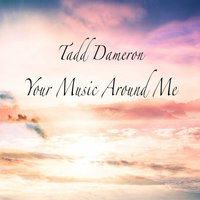Your Music Around Me — Tadd Dameron