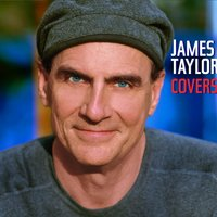 Covers — James Taylor