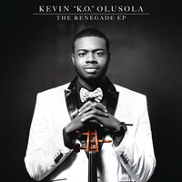 "The Renegade EP — Kevin ""K.O."" Olusola"