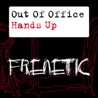 Hands Up — Out Of Office