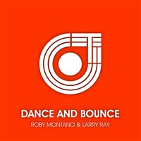 Dance and Bounce — Montano, Larry ray