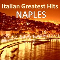 Italian Greatest Hits - Naples — сборник