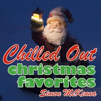 Chilled Out Christmas Favorites — Simon McKenna