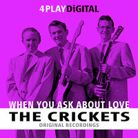When You Ask About Love - 4 Track EP — The Crickets